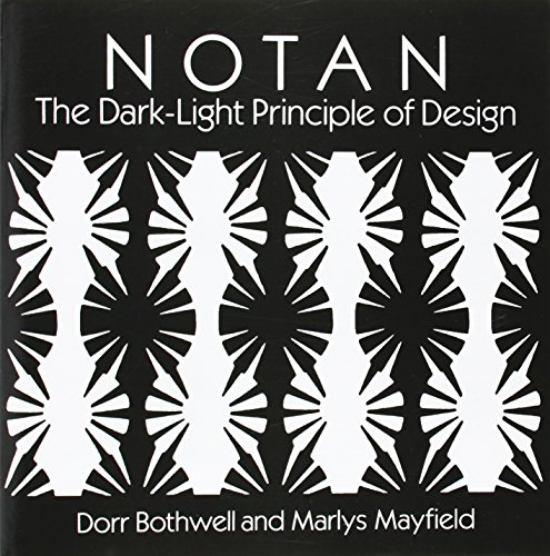Notan: The Dark-Light Principle of Design (Dover Art...