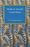 img - for Mode in Ancient Greek Music (Cambridge Classical Studies) by Winnington-Ingram, R. P. (2015) Paperback book / textbook / text book