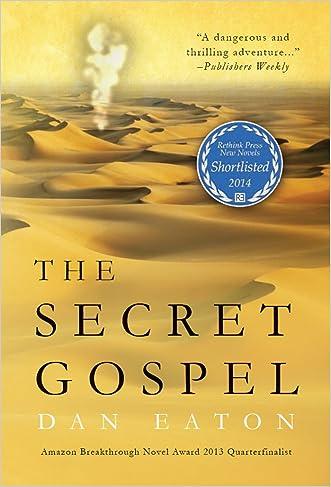The Secret Gospel written by Dan Eaton
