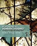 img - for Responding to Domestic Violence: The Integration of Criminal Justice and Human Services book / textbook / text book