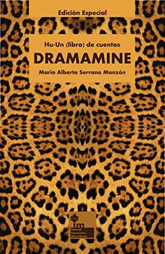 dramamine-hu-un-libro-de-cuentos-spanish-edition