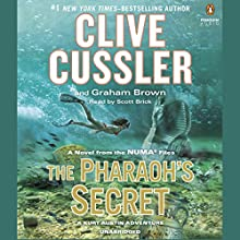 The Pharaoh's Secret (       UNABRIDGED) by Clive Cussler, Graham Brown Narrated by Scott Brick