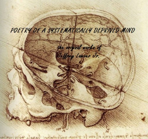 POETRY OF A SYSTEMATICALLY DEPRIVED MIND PDF