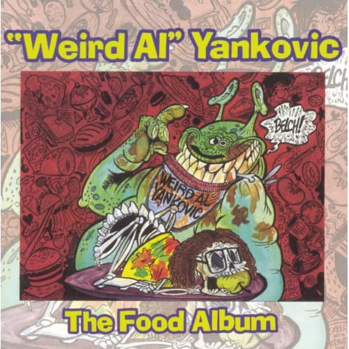 Amazon.com: Weird Al Yankovic: Food Album: Music