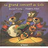 Lulu Vroumette : Le grand concert de Lulu