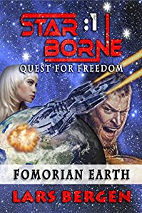 Fomorian Earth: Star Borne: 1 by Lars Bergen ebook deal