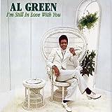 echange, troc Al Green - I'm Still in Love With You