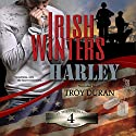 Harley: In the Company of Snipers, Book 4 Audiobook by Irish Winters Narrated by Troy Duran