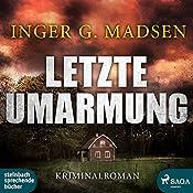 Letzte Umarmung (Rolando Benito 3) | Inger Gammelgaard Madsen