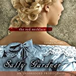 The Red Necklace: A Novel of the French Revolution | Sally Gardner