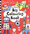 Big Colouring Book (Usborne Colouring Books)