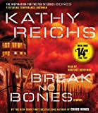 Break No Bones (Temperance Brennan) Kathy Reichs