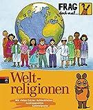 Frag doch mal ... die Maus! - Weltreligionen