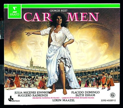 Bizet - Carmen Migenes, Domingo, Raimondi, Esham, Lafont, Watson, Le Roux; Maazel (1984... by Georges Bizet, Julia Migenes, Placido Domingo, Lorin Maazel and Ruggero Raimondi