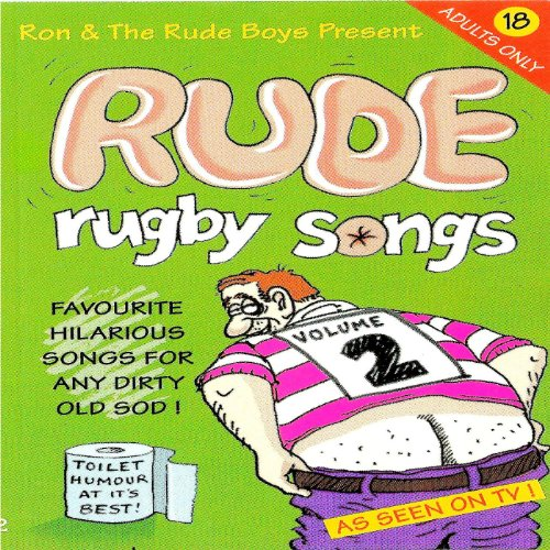 Rude Rugby Songs Volume 2 [Explicit]