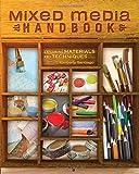Mixed Media Handbook: Exploring Materials and Techniques