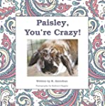 Paisley You're Crazy!