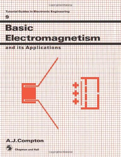 基本电磁和及其应用 (电子工程中的实际指南)