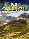 1001 Wanderwege: Erlebniswandern in a...