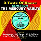 A Taste Of Honey: Gems From The Mercury Vaults 1962 Various Artists