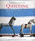 Quilting (Traditional Needle Arts S.)
