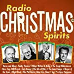 Radio Christmas Spirits | Norman Corwin,Fran Striker,Don Quinn