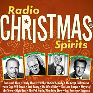 Radio Christmas Spirits | [Norman Corwin, Fran Striker, Don Quinn]