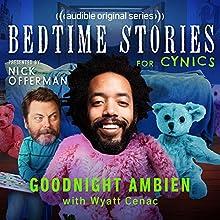 Ep. 1: Goodnight Ambien With Wyatt Cenac Other by Nick Offerman, Wyatt Cenac, Jessica Conrad