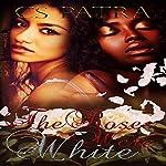 The Roses Were White   CS Patra