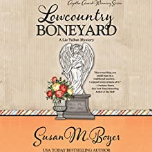 Lowcountry Boneyard: A Liz Talbot Mystery, Book 3 (       UNABRIDGED) by Susan M. Boyer Narrated by Loretta Rawlins