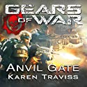 Gears of War: Anvil Gate Audiobook by Karen Traviss Narrated by David Colacci