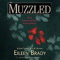 Muzzled: A Kate Turner, DVM, Mystery (       UNABRIDGED) by Eileen Brady Narrated by Caroline Shaffer