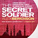 The Secret Soldier Audiobook by Alex Berenson Narrated by George Guidall