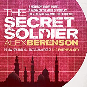 The Secret Soldier | [Alex Berenson]