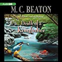 Death of a Kingfisher: A Hamish Macbeth Mystery Audiobook by M. C. Beaton Narrated by Graeme Malcolm