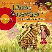 Tiger küssen keine Löwen (Liliane Susewind 2) | Tanya Stewner
