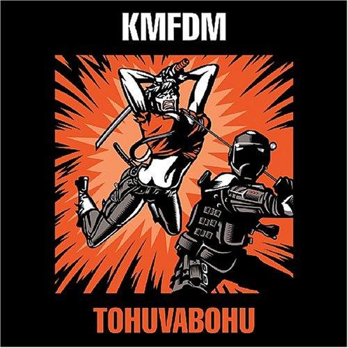 KMFDM - Tohuvabohu Lyrics - Zortam Music