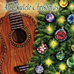 An Ukulele Christmas