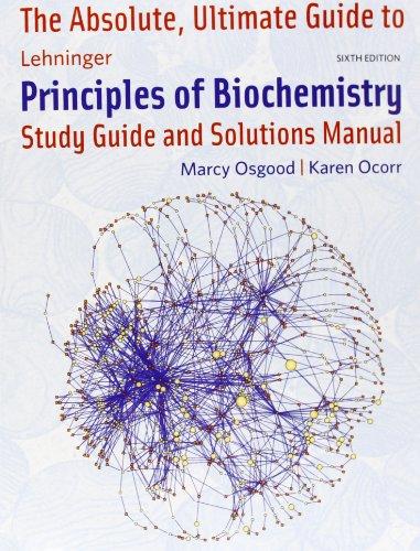 Absolute Ultimate Guide for Lehninger Principles of Biochemistry PDF