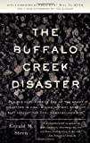The Buffalo Creek Disaster: How the Survivors of One of the Worst Disasters in Coal-Mining History Brought Suit Against the Coal Company- And Won by Stern, Gerald M. unknown Edition [Paperback(2008)]