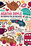 Agatha Doyle au service de sa majest�