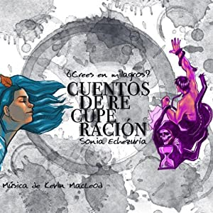 Cuentos de Recuperación [Stories of Recovery] Audiobook