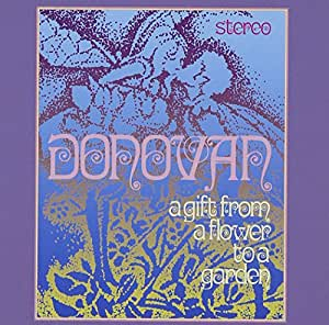 Donovan a gift from a flower to a garden donovan - Donovan a gift from a flower to a garden ...