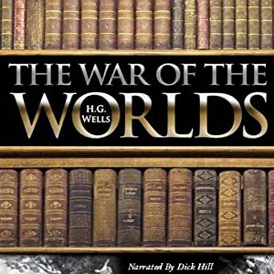 The War of the Worlds | [H. G. Wells]