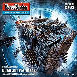 Duell auf Everblack (Perry Rhodan 2782) Hörbuch