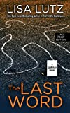 The Last Word: A Spellman Novel