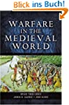Warfare in the Medieval World (Englis...