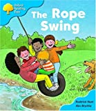 Oxford Reading Tree: Stage 3 Storybooks: the Rope Swing