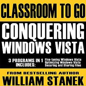 Conquering Windows Vista Classroom-to-Go Audiobook