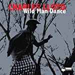 Charles Lloyd Wild Man Dance cover